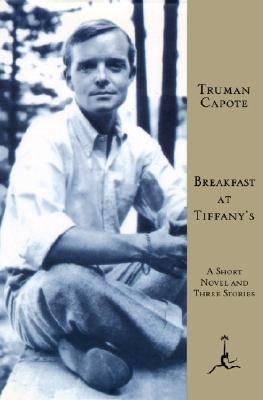 Breakfast at Tiffany's: A Short Novel and Three Stories Cover Image
