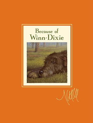 Because of Winn-Dixie Signed Signature Edition Cover Image