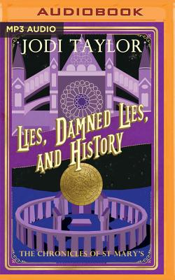 Lies, Damned Lies and History (Chronicles of St Mary's #7) Cover Image