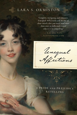 Unequal Affections: A Pride and Prejudice Retelling Cover Image