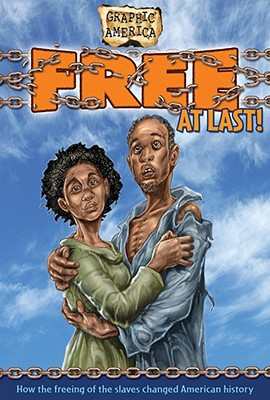 Free at Last! (Graphic America) Cover Image