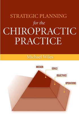 Strategic Planning for the Chiropractic Practice Cover Image