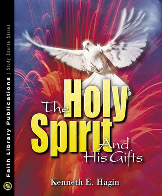 The Holy Spirit and His Gifts Cover Image