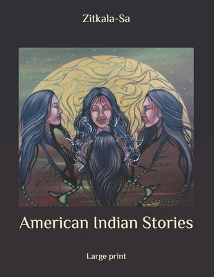 American Indian Stories: Large Print Cover Image