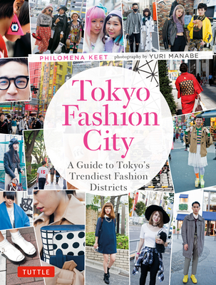 Tokyo Fashion City: A Detailed Guide to Tokyo's Trendiest Fashion Districts Cover Image