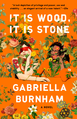 It Is Wood, It Is Stone: A Novel Cover Image