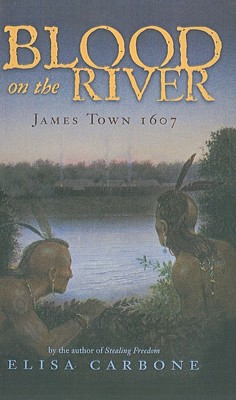 Blood on the River: James Town 1607 Cover Image