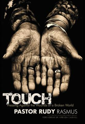 Touch: Pressing Against the Wounds of a Broken World Cover Image