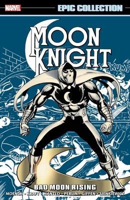 Moon Knight Epic Collection: Bad Moon Rising Cover Image