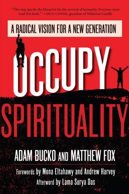 Occupy Spirituality: A Radical Vision for a New Generation (Sacred Activism #1) Cover Image