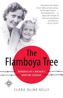 The Flamboya Tree: Memories of a Mother's Wartime Courage Cover Image
