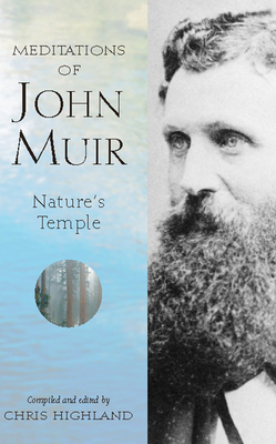 The Meditations of John Muir: Nature's Temple (Meditations (Wilderness)) Cover Image