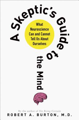 A Skeptic's Guide to the Mind Cover