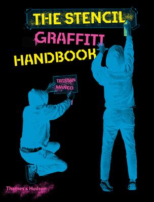 The Stencil Graffiti Handbook Cover Image