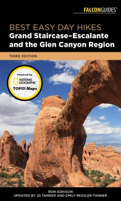 Best Easy Day Hikes Grand Staircase-Escalante and the Glen Canyon Region Cover Image