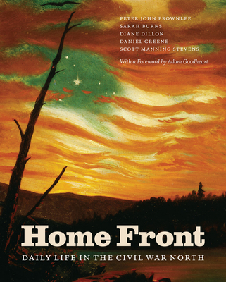 Home Front: Daily Life in the Civil War North Cover Image