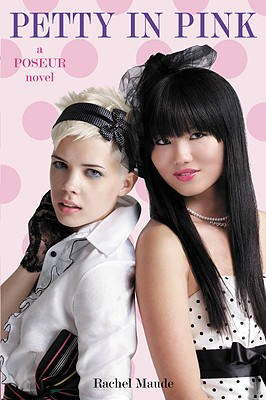 Petty in Pink: A Trend Set Novel (Poseur #3) Cover Image