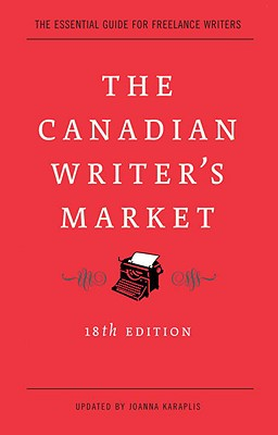 The Canadian Writer's Market, 18th Edition Cover