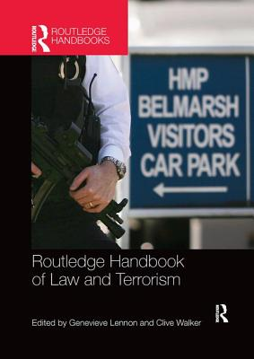 Routledge Handbook of Law and Terrorism Cover Image