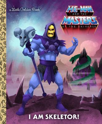 I Am Skeletor! (He-Man) (Little Golden Book) Cover Image