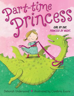 Part-Time Princess Girl by Day Princess by Night Cover