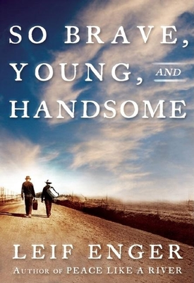 So Brave, Young and Handsome Cover
