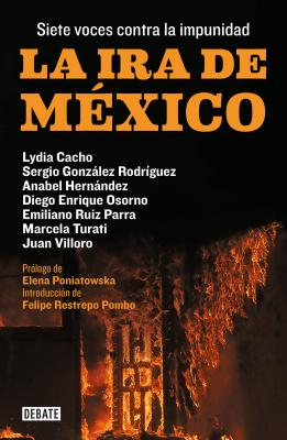 La ira de México / The Wrath of Mexico Cover Image