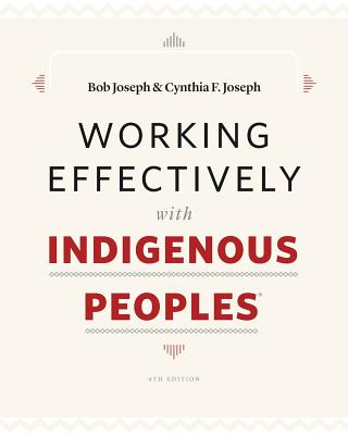 Working Effectively with Indigenous Peoples(R) Cover Image