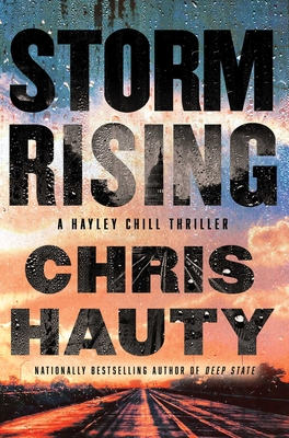 Storm Rising: A Thriller (A Hayley Chill Thriller #3) Cover Image