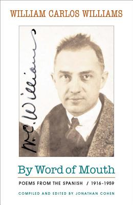 By Word of Mouth: Poems from the Spanish, 1916-1959 Cover Image