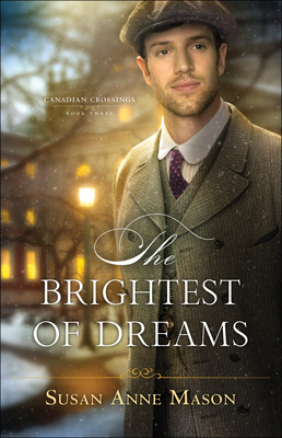 The Brightest of Dreams (Canadian Crossings #3) Cover Image