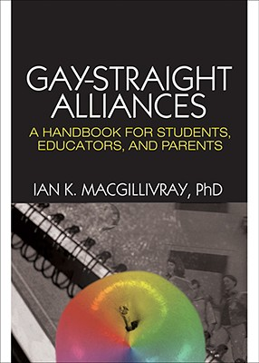 Gay-Straight Alliances: A Handbook for Students, Educators, and Parents Cover Image