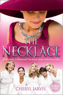 Necklace: 13 Women, 1 Diamond Necklace and a Fabulous Idea Cover Image