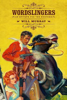 Wordslingers: An Epitaph for the Western Cover Image