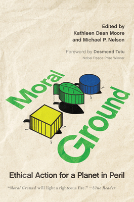 Moral Ground: Ethical Action for a Planet in Peril Cover Image