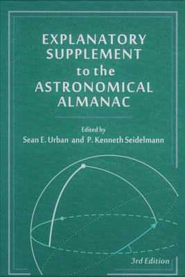 Explanatory Supplement to the Astronomical Almanac (Revised) Cover Image
