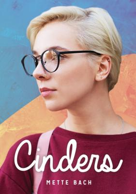 Cover for Cinders (Lorimer Real Love)