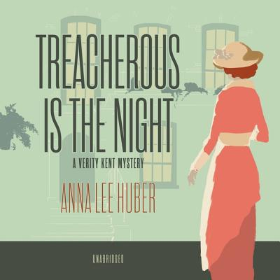 Treacherous Is the Night Lib/E: A Verity Kent Mystery Cover Image