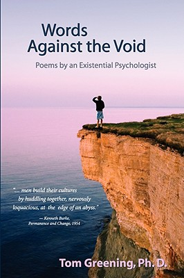 Words Against the Void: Poems by an Existential Psychologist Cover Image