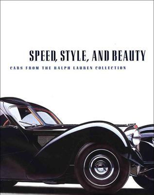 Speed, Style, and Beauty: Cars from the Ralph Lauren Collection Cover Image