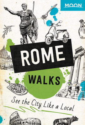 Moon Rome Walks (Travel Guide) Cover Image