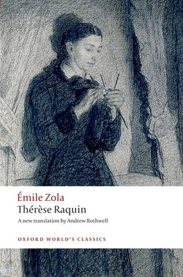 Therese Raquin (Oxford World's Classics) Cover Image