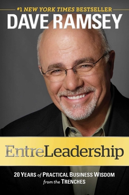 EntreLeadership: 20 Years of Practical Business Wisdom from the Trenches Cover Image