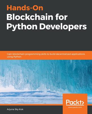 Hands-On Blockchain for Python Developers Cover Image
