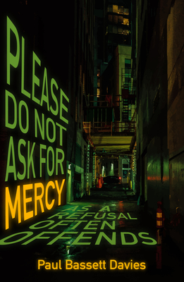Please Do Not Ask for Mercy as a Refusal Often Offends Cover Image