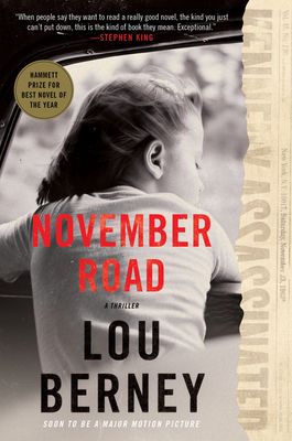 November Road: A Thriller Cover Image