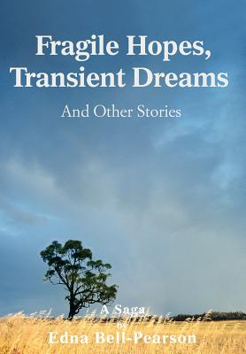 Fragile Hopes, Transient Dreams: And Other Stories Cover Image