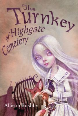 The Turnkey of Highgate Cemetery Cover Image