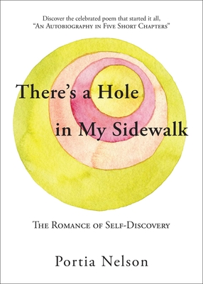There's a Hole in My Sidewalk: The Romance of Self-Discovery Cover Image