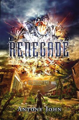Renegade: An Elemental Novel Cover Image